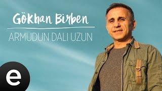 Gökhan Birben Ft. İlkay Akkaya - Armudun Dali Uzun - Official Audio #yağmurlarınardındakiezgiler