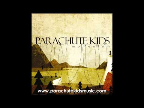 Parachute Kids- Down With Your Ship