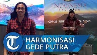 Harmonisasi Gede Putra di Paviliun Indonesia di Ajang COP 25 UNFCCC
