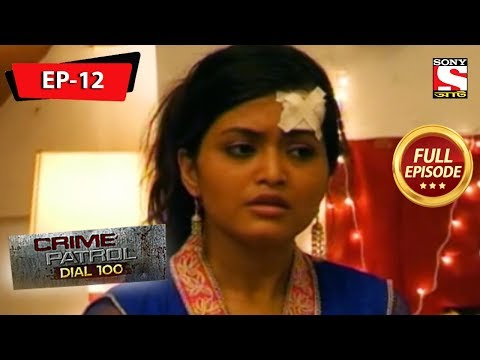 Crime Patrol Dial 100 - ক্রাইম প্যাট্রোল - Bengali - Full Episode 12 - 23rd March, 2019