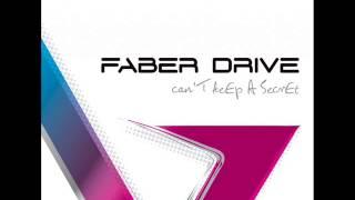 Faber Drive - Can't Keep A Secret (Full Album)