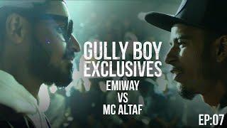 GullyBoy Exclusives EP:07   Emiway Vs MC Altaf   Ranveer Singh Alia Bhatt  Siddhant Chaturvedi Kalki