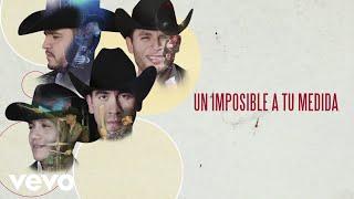 Calibre 50   Un Imposible A Tu Medida (Lyric Video)