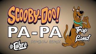 Descargar MP3 SCOOBY DOO PAPA - DJ COBRA (DEMBOW PERREADOR)