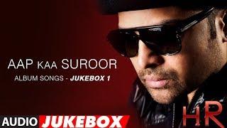 Aap Ka Suroor Album Songs - Jukebox 1 | Himesh Reshammiya Hits