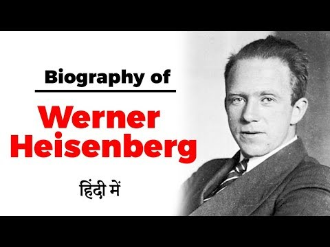 Biography of Werner Heisenberg, German physicist & one of the key pioneers of Quantum Mechanics