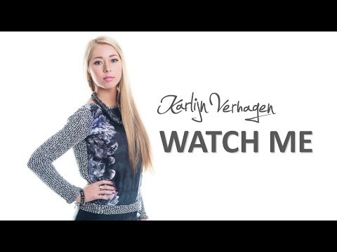 Karlijn Verhagen - WATCH ME (Original) re-upload