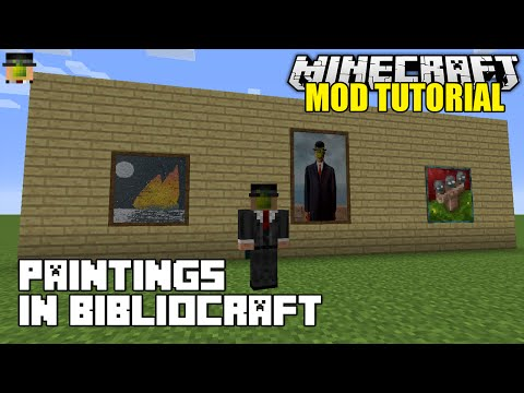 Minecraft: Bibliocraft Paintings Modded Tutorial (1.7.10 Mods)