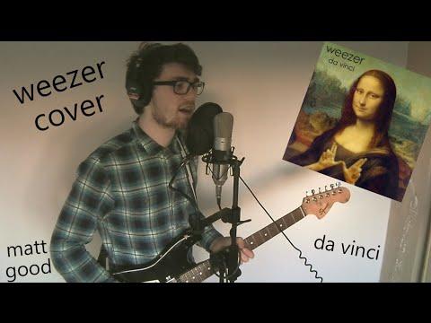Da Vinci - Matt Good (Weezer Cover)