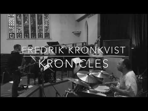 Fredrik Kronkvist · KRONICLES · feat. Orrin Evans, Martin Sjöstedt & Jeff