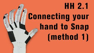 HH 2.1: Connecting your hand to Snap (method 1)