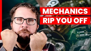 3 Ways Mechanics Are Ripping You Off