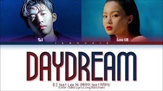 B.I (비아이) - 긴 꿈 (Daydream) Feat. LEE HI (1 Hour) Lyrics   1시간