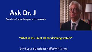 What is the ideal pH for drinking water?
