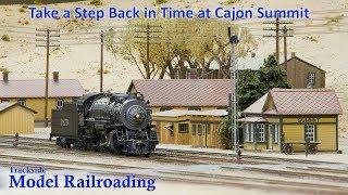 Cajon Summit Model Railroad In HO Scale