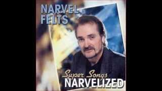 Narvel Felts Even Now