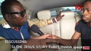IS THE JESUS CHRIST STORY TRUE? Jnana talks about it #KofiTVLive
