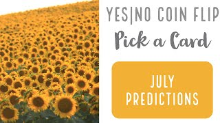 Pick a Card Tarot Reading - July Predictions Plus Yes/No Coin Flip - Love & General ❤️🌹❤️🌹❤️