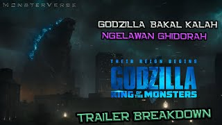 Godzilla Bakal Kalah Lawan King Ghidorah | Godzilla King of The Monsters Trailer #2 Breakdown