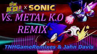 (Sonic | OK K.O Remix) Metal K.O's Theme [Ft. JAHN DAVIS]   | From OK K.O Let's Meet Sonic