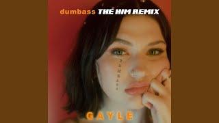 dumbass (The Him Remix)