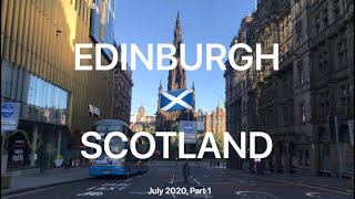 EDINBURGH SCOTLAND 🏴󠁧󠁢󠁳󠁣󠁴󠁿 Travel In Pandemic July 2020 Vlog Princes Street Gardens CITY WALK
