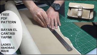 (( FREE PDF PATTERN )) Bayan El Çantası Yapımı   Ladies Handbag Made