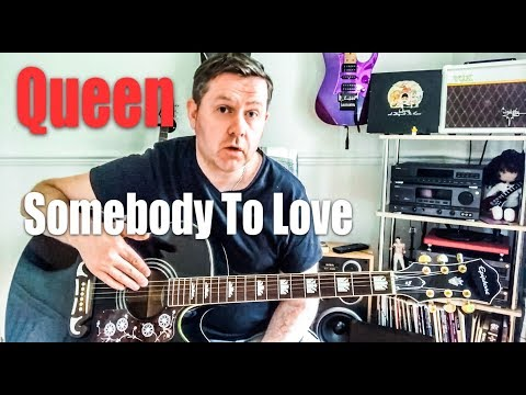 Somebody To Love Acoustic Guitar Queen Chords Original Vocals