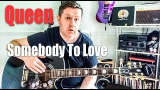 James Rundle Guitar Lesson Somebody To Love Queen Video Video