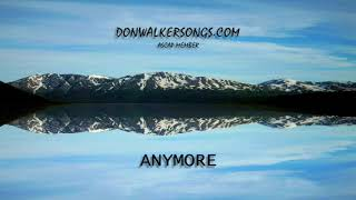 DON WALKER   ANYMORE