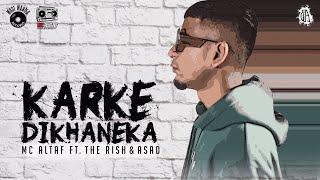 MC Altaf - Karke Dikhaneka ft. The Rish & A$AD