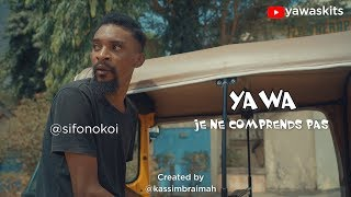 YAWA: Je ne comprends pas