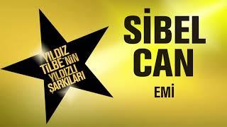Sibel Can - Emi (Yıldız Yilbe'nin Yıldızlı Şarkıları) - Video Youtube