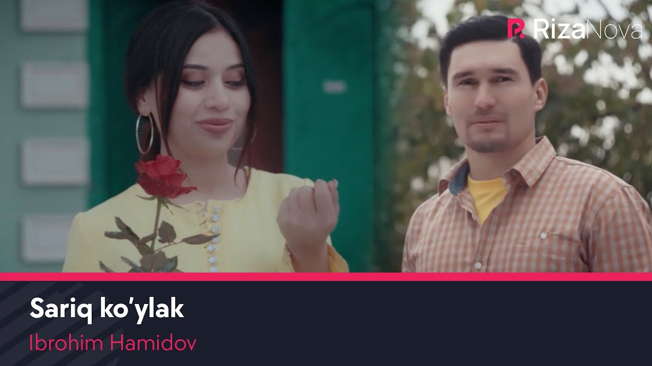 Ibrohim Hamidov - Sariq ko'ylak