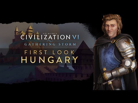 Civilization VI: Gathering Storm - First Look: Hungary thumbnail