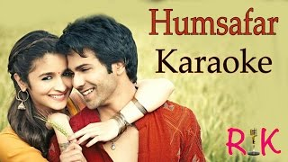 Humsafar | Karaoke | Badrinath Ki Dulhania