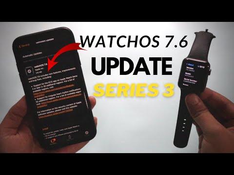 WatchOS 7.6 Update on Apple Watch Series 3 !