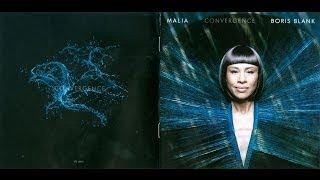 Malia & Boris Blank - I Feel It Like You, Convergence - 2014