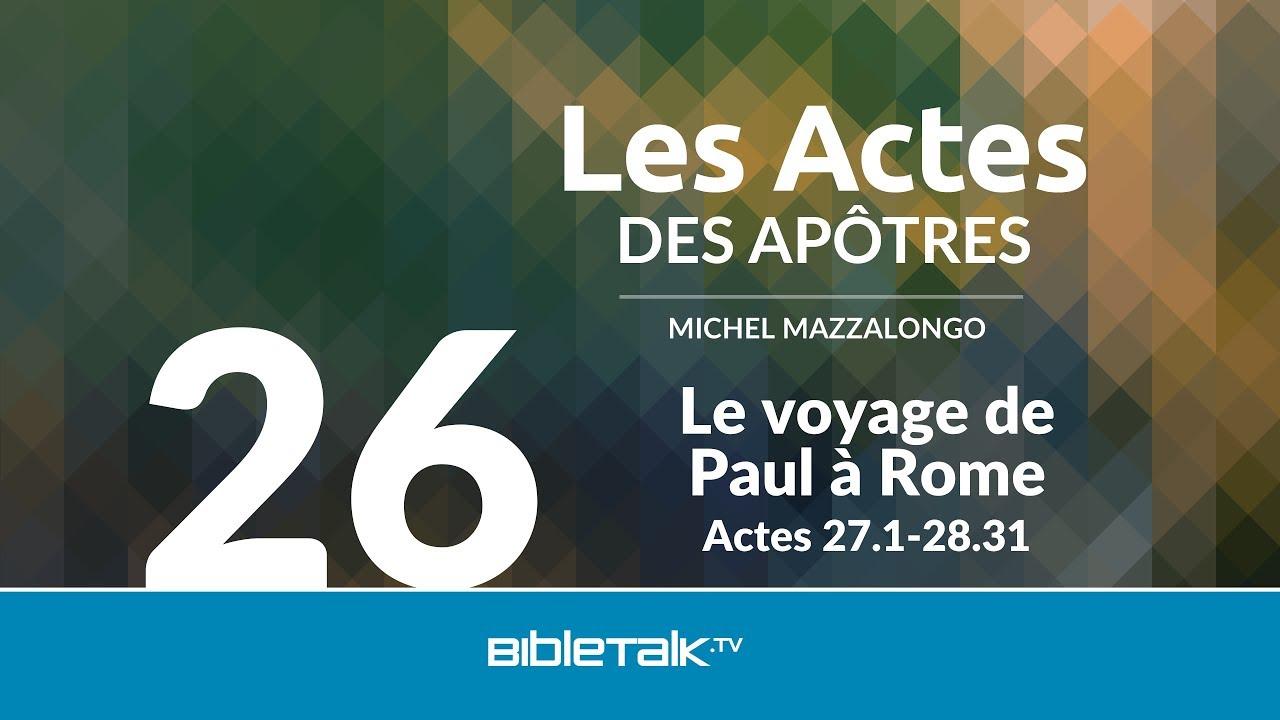 26. Le voyage de Paul à Rome