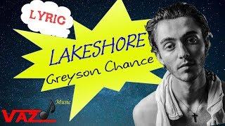 Greyson Chance - Lakeshore (Lyrics)