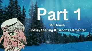 °{Open}° You're A Mean One, Mr Grinch | MEP | Gacha | READ DESCRIPTION