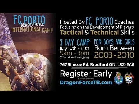 2017 Soccer Camp: FC Porto Dragon Force Toronto-Br