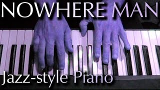 THE BEATLES: Nowhere Man (jazz-style piano)