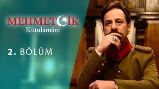 Mehmetcik Kutul Amare (Kutul Zafer) episode 2 with English subtitles