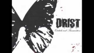 Drist - Two Hours