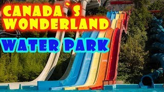 CANADA'S WONDERLAND AMUSEMENT PARK Full Waterpark By SanSanychTV
