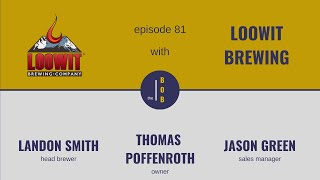 #81. | Loowit Brewing Company, Part 2 | Staying true to yourself is always a good small business strategy