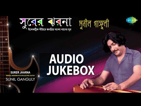 Download Best Of Sunil Ganguly | Top Bengali Hits On Electric Guitar Jukebox HD Mp4 3GP Video and MP3