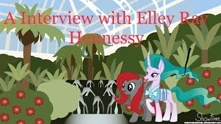 Interview with Elley-Ray - Voice Of Mistmane in My Little Pony