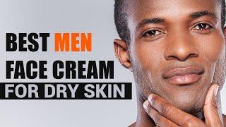 Best Men Face Cream For Dry Skin | Best Face Creams For Men | Face Creams For Men In India